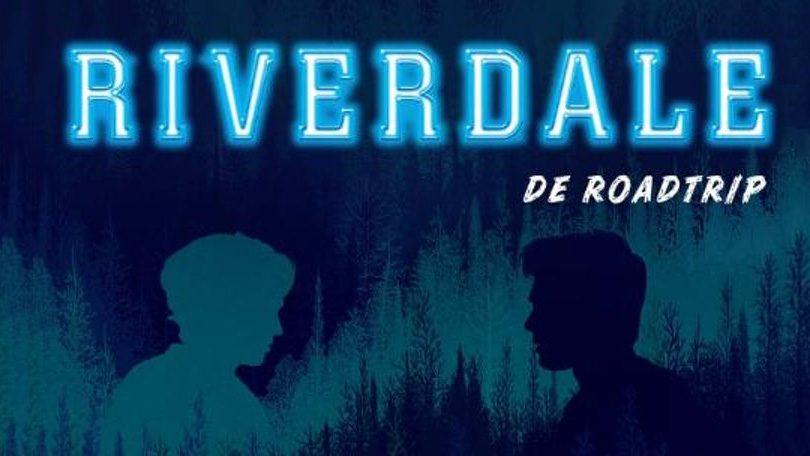 Riverdale De Roadtrip